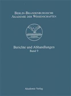 Berichte und Abhandlungen / Band 9 von Berlin-Brandenburgische Akademie der Wissenschaften