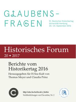 Berichte vom Historikertag 2016 von Meyer,  Thomas, Prinz,  Claudia