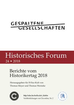 Berichte vom Historikertag 2018 von Meyer,  Thomas, Werneke,  Thomas