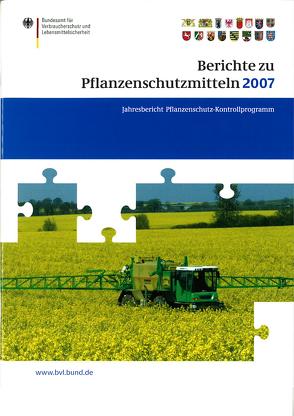 Berichte zu Pflanzenschutzmitteln 2007 von Brandt,  Peter