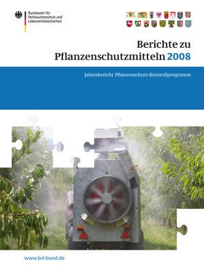 Berichte zu Pflanzenschutzmitteln 2008 von Brandt,  Peter