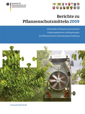 Berichte zu Pflanzenschutzmitteln 2009 von Brandt,  Peter