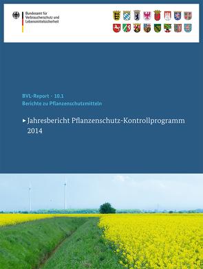 Berichte zu Pflanzenschutzmitteln 2014