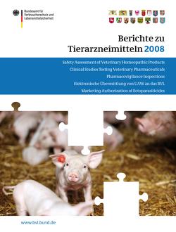 Berichte zu Tierarzneimitteln 2008 von Brandt,  Peter