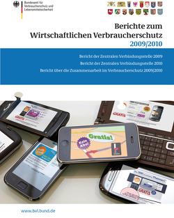 Berichte zum Wirtschaftlichen Verbraucherschutz 2009/2010 von Dombrowski,  Saskia