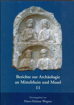 Berichte zur Archäologie an Mittelrhein und Mosel von Berg,  A.v., Grünwald,  L., Jung,  P, Kressel,  M, Mohr,  M, Redkamp,  M, Ritzdorf,  H, Wegner,  Hans H, Wegner,  Hasn H