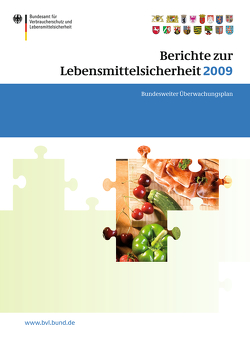 Berichte zur Lebensmittelsicherheit 2009 von Brandt,  Peter