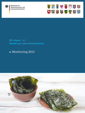 Berichte zur Lebensmittelsicherheit 2013 von BVL