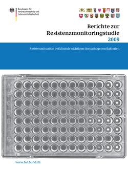 Berichte zur Resistenzmonitoringstudie 2009 von Dombrowski,  Saskia