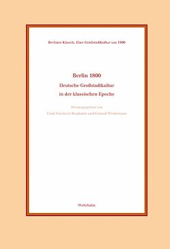 Berlin 1800 von Berghahn,  Cord-Friedrich, Wiedemann,  Conrad