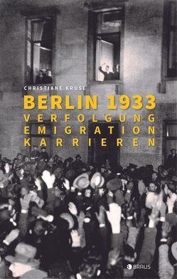 Berlin 1933 von Kruse,  Christiane