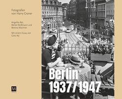 Berlin 1937/1947 von Croner,  Harry, Machner,  Bettina, Reißmann,  Bärbel, Ret,  Angelika
