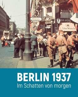 Berlin 1937 von Gernot,  Schaulinski, Paul,  Spies
