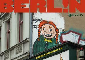 Berlin! von Mangler,  Christoph