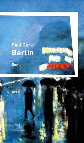 Berlin von Gurk,  Paul