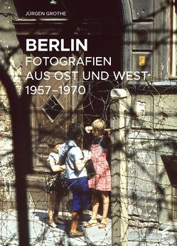 Berlin von Grothe,  Jürgen