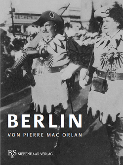 Berlin von Asholt,  Wolfgang, Mac Orlan,  Pierre