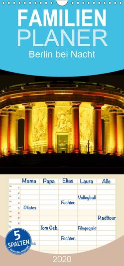Berlin bei Nacht – Familienplaner hoch (Wandkalender 2020 , 21 cm x 45 cm, hoch) von Neidhardt anolin,  Olaf