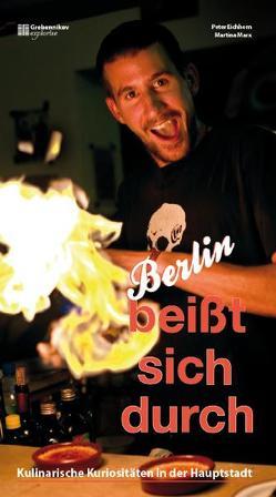 Berlin beißt sich durch von Eichhorn,  Peter, Marx,  Martina