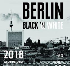 Berlin Black 'N White (2018) von Burckhardt,  Wolfram