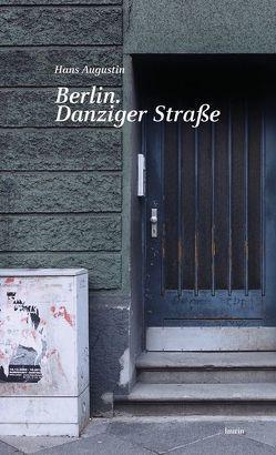 Berlin. Danzinger Straße von Augustin,  Hans