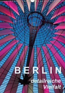 Berlin – detailreiche Vielfalt (Wandkalender 2018 DIN A3 hoch) von J. Richtsteig,  Walter