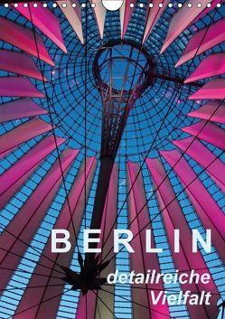 Berlin – detailreiche Vielfalt (Wandkalender 2018 DIN A4 hoch) von J. Richtsteig,  Walter