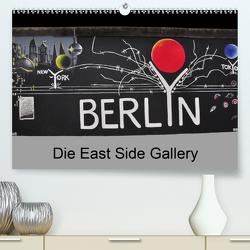 Berlin – Die East Side Gallery (Premium, hochwertiger DIN A2 Wandkalender 2021, Kunstdruck in Hochglanz) von Wittstock,  Ralf