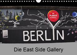 Berlin – Die East Side Gallery (Wandkalender 2019 DIN A4 quer) von Wittstock,  Ralf