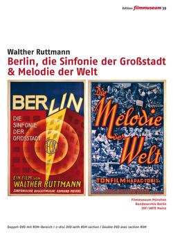 Berlin, die Sinfonie der Großstadt & Melodie der Welt von Goethe-Institut München, Ruttmann,  Walther