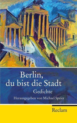 Berlin, du bist die Stadt von Speier,  Michael