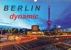 Berlin dynmaic (Wandkalender 2019 DIN A3 quer) von Herrmann,  Frank