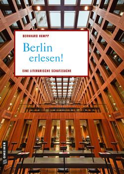 Berlin erlesen! von Hampp,  Bernhard