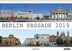 Berlin Fassade (Wandkalender 2019 DIN A3 quer) von Dietrich,  Jörg