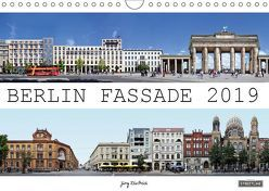 Berlin Fassade (Wandkalender 2019 DIN A4 quer) von Dietrich,  Jörg
