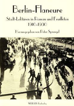 Berlin Flaneure von Sprengel,  Peter