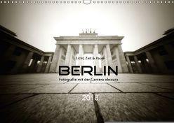 Berlin – Fotografie mit der Camera obscura (Wandkalender 2018 DIN A3 quer) von Haupthoff,  Manfred