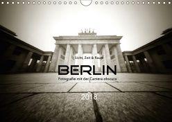 Berlin – Fotografie mit der Camera obscura (Wandkalender 2018 DIN A4 quer) von Haupthoff,  Manfred