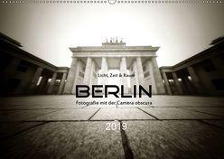 Berlin – Fotografie mit der Camera obscura (Wandkalender 2019 DIN A2 quer) von Haupthoff,  Manfred