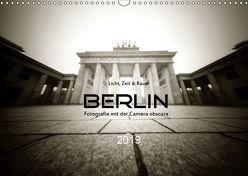 Berlin – Fotografie mit der Camera obscura (Wandkalender 2019 DIN A3 quer) von Haupthoff,  Manfred