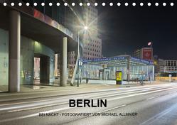 Berlin – fotografiert von Michael Allmaier (Tischkalender 2019 DIN A5 quer) von Allmaier,  Michael