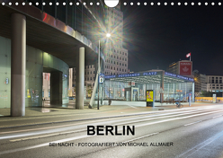 Berlin – fotografiert von Michael Allmaier (Wandkalender 2019 DIN A4 quer) von Allmaier,  Michael