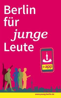 Berlin für junge Leute von Bienert,  Michael, Herden,  Martin, Nachama,  Dr. Andreas