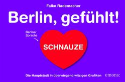 Berlin, gefühlt! von Kothgasser-Haider,  Lena, Rademacher,  Falko