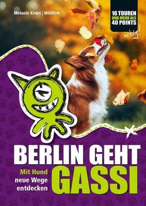 BERLIN GEHT GASSI von Knies,  Melanie