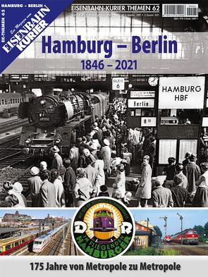 Berlin – Hamburg (1846-2021)
