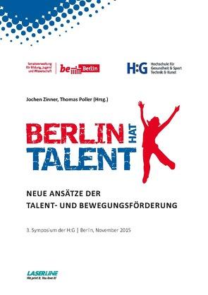 BERLIN HAT TALENT von Poller,  Thomas, Zinner,  Jochen