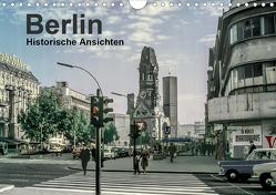 Berlin – Historische Ansichten (Wandkalender 2021 DIN A4 quer) von Schulz-Dostal,  Michael