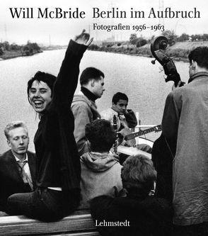 Berlin im Aufbruch von Bertram,  Mathias, McBride,  Will