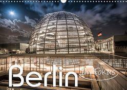 Berlin – im Fokus (Wandkalender 2019 DIN A3 quer) von Schöb,  Monika